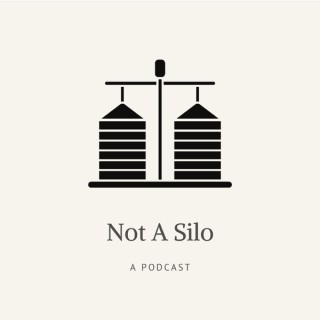 Not A Silo Podcast