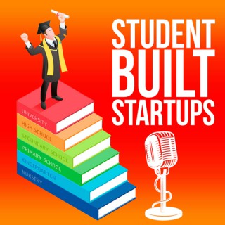 Student Built Startups