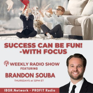 Success Can Be FUN - with FOCUS! with the ADHD DJ Brandon Souba
