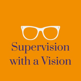 Supervision With A Vision
