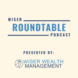 Wiser Roundtable Podcast