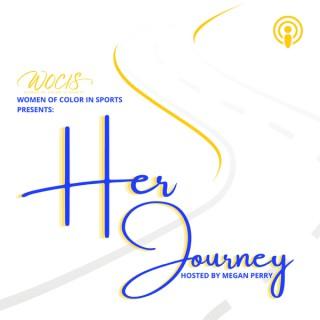 WOCIS Presents: Her Journey