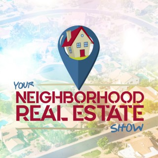 Your Neighborhood Real Estate Show