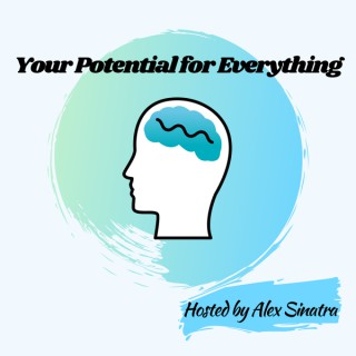 Your Potential For Everything
