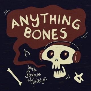 Anything Bones