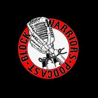 Block Warriors Podcast