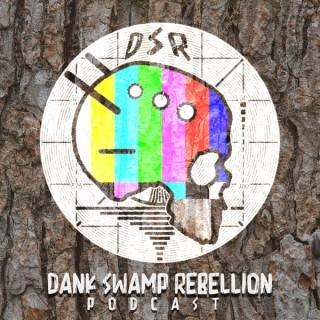 Dank Swamp Rebellion
