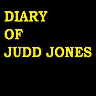 Diary of Judd Jones Podcast
