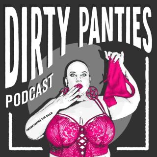 Dirty Panties Podcast