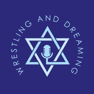 Wrestling and Dreaming: Engaging Discussions on Judaism