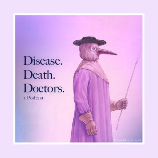Disease Death and Doctors