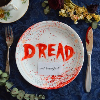 Dread and Breakfast