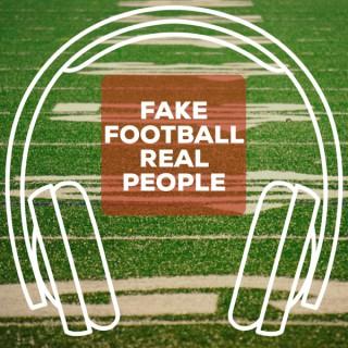 Fake Football Real People