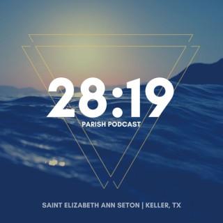 28:19 - A Podcast of Saint Elizabeth Ann Seton in Keller, TX