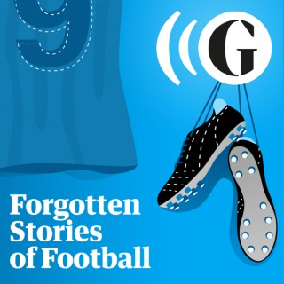 Forgotten Stories of Football