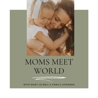 Moms Meet World