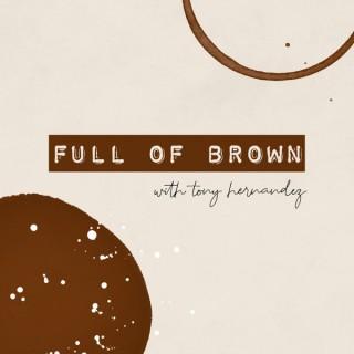 Full Of Brown