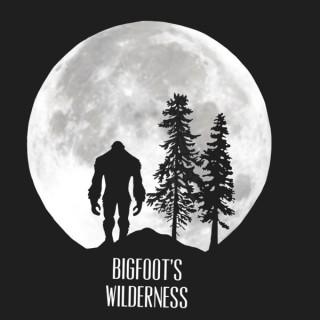 Bigfoot's Wilderness Podcast