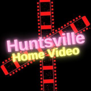 Huntsville Home Video