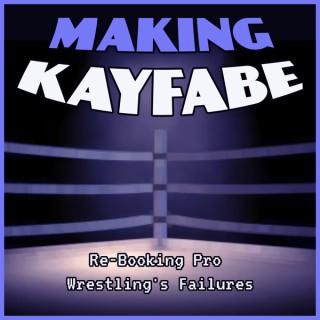Making Kayfabe