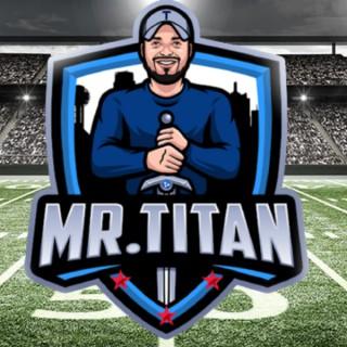 Mr. Titan Podcast