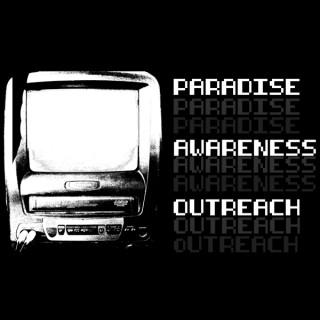 Paradise Awareness Outreach