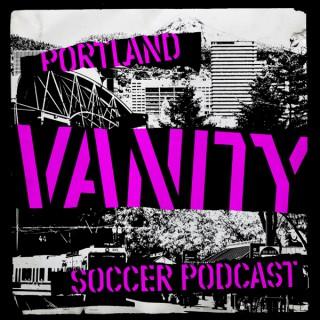 Portland Vanity Soccer Podcast
