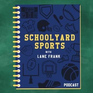 Schoolyard Sports with Lane Frank