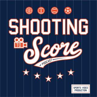 Shooting to Score