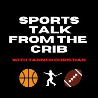 Sports Talk From The Crib