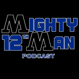 Mighty 12th Man Podcast