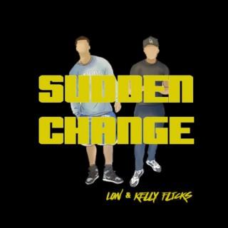 Sudden Change