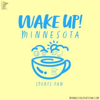 Wake Up Minnesota!