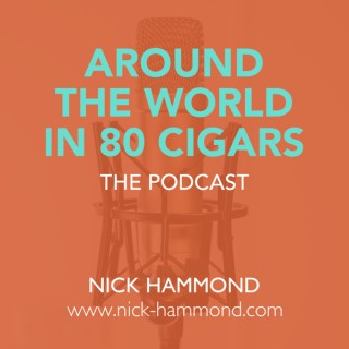 Around The World In 80 Cigars - The Podcast