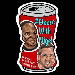 Beers with Nigel