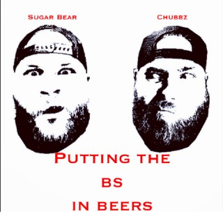 Putting The BS In Beers Podcast