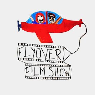Flyover Film Show