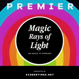 Magic Rays of Light
