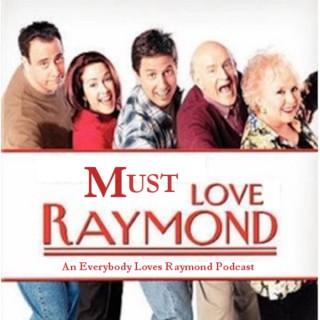 Must Love Raymond