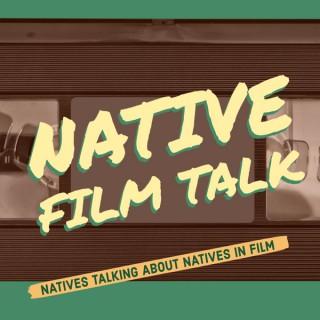 Native Film Talk