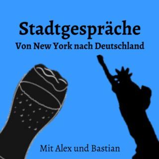 Stadtgespräche | Von New York nach Deutschland