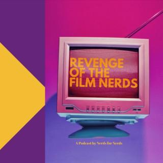 Revenge of the Film Nerds