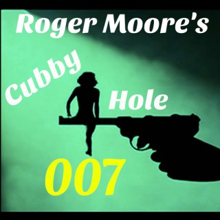 Roger Moore's Cubby Hole