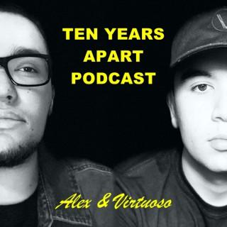 Ten Years Apart Podcast