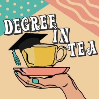 Degree in Tea