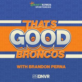 That's Good Broncos