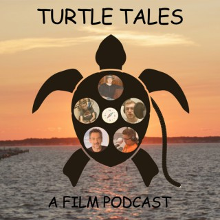 Turtle Tales - A Film Podcast