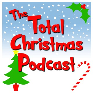 Total Christmas Podcast