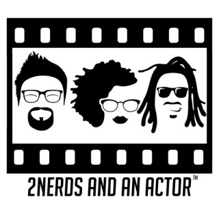 2Nerds and an Actor
