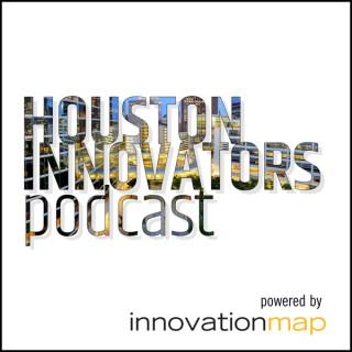 Houston Innovators Podcast